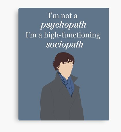 Sherlock BBC - Sociopath Quote Canvas Print