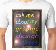 For the Budding Graphic Designer Unisex T-Shirt