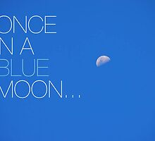ONCE IN A BLUE MOON by lizzuliani
