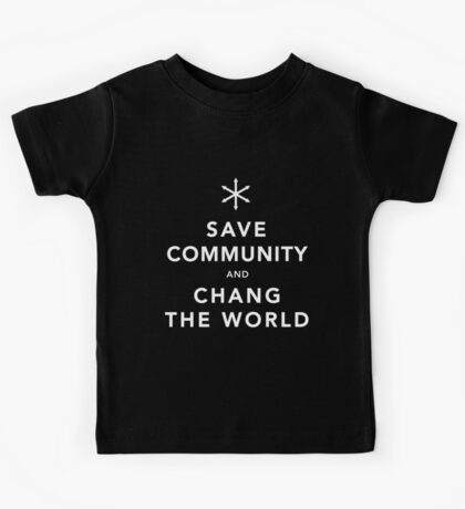 Save Community & Chang the World Kids Tee