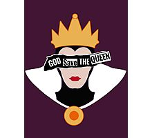 God save the Evil Queen Photographic Print