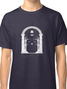 The gates of the moria Classic T-Shirt