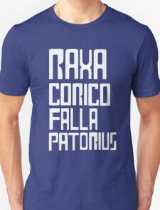 Raxacoricofallapatorius T-Shirt