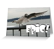 """""""Epic!""""  by Carter L. Shepard Greeting Card"""