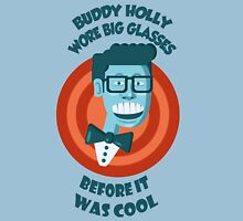 Buddy Holly wore big glasses before it was cool Unisex T-Shirt
