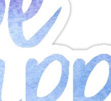 Be Happy (watercolor) Sticker