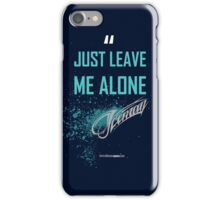 Just Leave Me Alone! - iPhone cover - Kimi Raikkonen iPhone Case/Skin