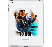 Leave Me Alone I Know What To Do! - iPad Case - Kimi Raikkonen iPad Case/Skin