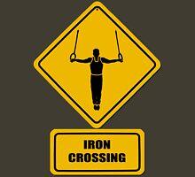 Iron Crossing Unisex T-Shirt