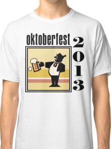 Oktoberfest 2013 Classic T-Shirt