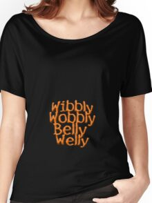 Wibbly Wobbly Belly Welly - T shirt Women's Relaxed Fit T-Shirt