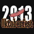 Oktoberfest 2013 by HolidayT-Shirts