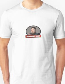 Kim Jung Un Don't Surf T-Shirt