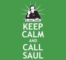 Keep Calm and Call Saul by QueenHare
