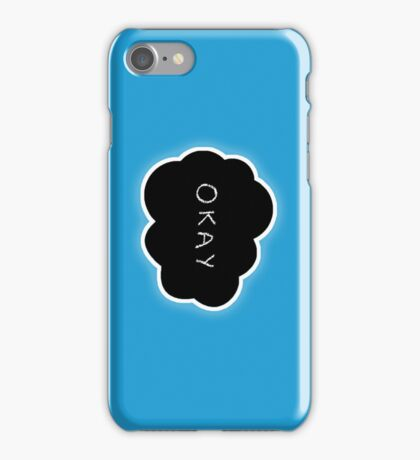 """Maybe 'okay' will be our 'always.'"" iPhone Case/Skin"