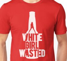 White Girl Wasted | Fresh Threads Unisex T-Shirt