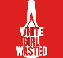 White Girl Wasted | Fresh Threads Unisex T-Shirt