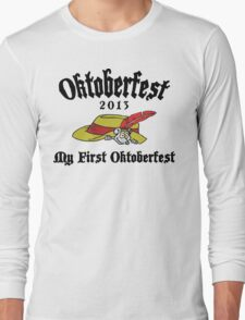 Oktoberfest 2013 My First Oktoberfest Long Sleeve T-Shirt