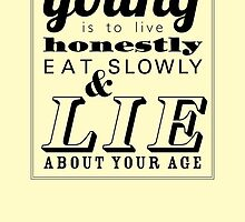The secret to staying young... by rperrydesign