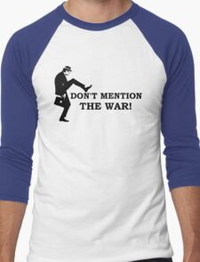 Fawlty Towers - Don't mention the war Men's Baseball ¾ T-Shirt