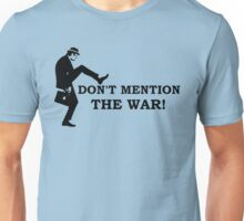 Fawlty Towers - Don't mention the war Unisex T-Shirt