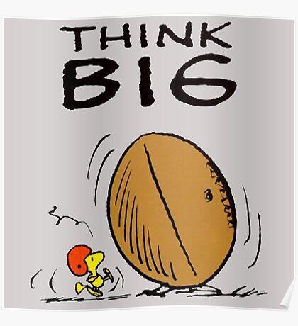 Woodstock Peanuts Think Big Poster