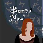 Bored Now! by RebeccaMcGoran