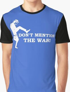 Fawlty Towers - Don't mention the war. Graphic T-Shirt