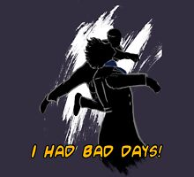 I had bad days!  Womens Fitted T-Shirt