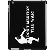 Fawlty Towers - Don't mention the war. iPad Case/Skin