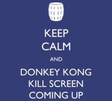 Keep Calm and Donkey Kong Kill Screen T-Shirt
