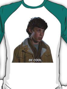 Sam Weir - Be Cool T-Shirt