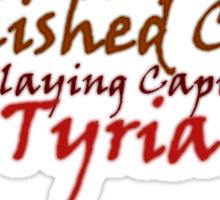 Tarnished Coast: RP Capital of Tyria Sticker