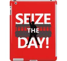 Seize The Day! iPad Case/Skin