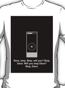 Hal 9000 Minimalist DAVE?! T-Shirt