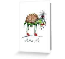 Tarted herself up. Greeting Card
