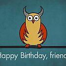 Funny Cartoon Horned Owl Birthday Card by Boriana Giormova