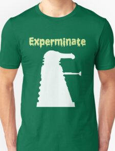 Experminate T-Shirt