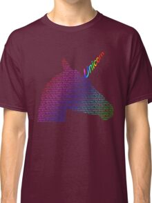 You are the unicorn Classic T-Shirt