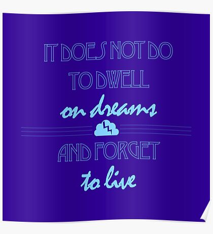 It Does Not Do to Dwell on Dreams 1 Poster