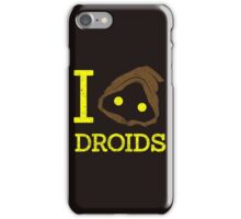 I Love Droid Quotes iPhone Case/Skin