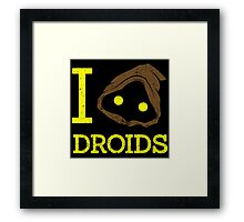 I Love Droid Quotes Framed Print