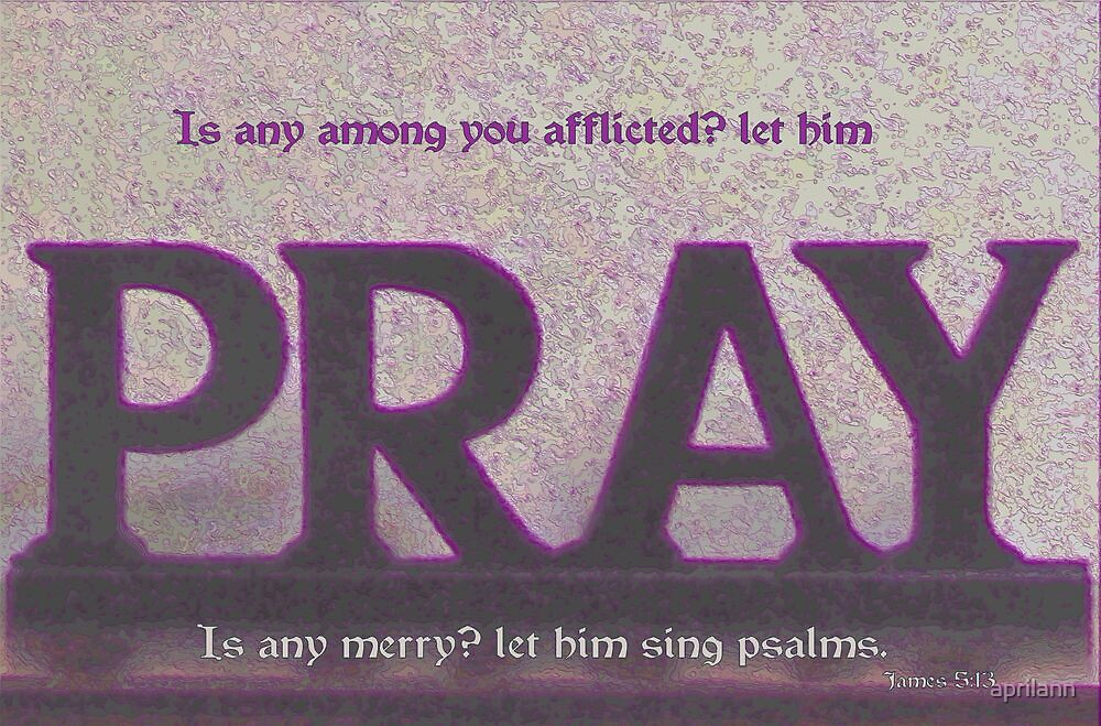 Let Him Pray. by aprilann