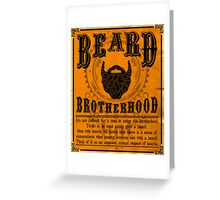 Beard Brotherhood Greeting Card