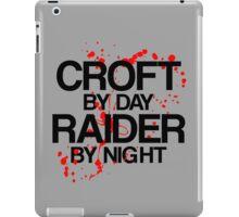 Croft by Day, Raider by Night iPad Case/Skin