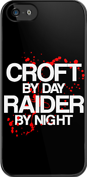 Croft by Day, Raider by Night by stevebluey
