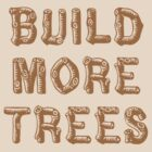 Build More Trees (font 1) by Andrew Alcock