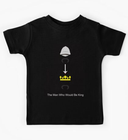 The Man Who Would Be King Kids Tee