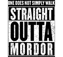 Straight Outta Mordor Quotes Photographic Print