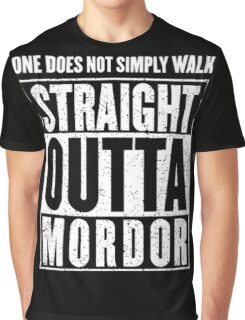 Straight Outta Mordor Quotes Graphic T-Shirt